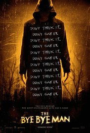 Movie post for The Bye Bye Man