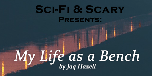 Banner for My Life as a Bench by Jaq Hazell