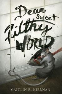 Book cover for Dear Sweet Filthy World