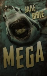 Book cover for Mega by Jake Bible