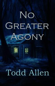 Todd Allen - No Greater Agony - Cover jpg