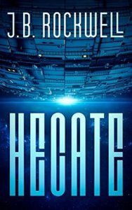 Book cover for Hecate by J.B. Rockwell