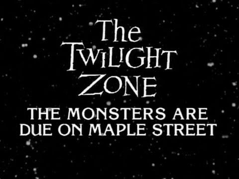 Twilight Zone Tuesday The Monsters Are Due On Maple Street Sci Fi Scary