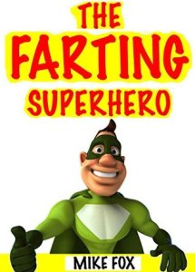 Book cover for The Farting Superhero