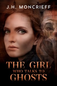 Book cover for The Girl Who Talks to Ghosts