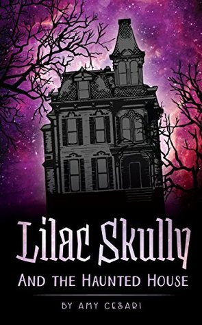 Lilac Skully ad the Haunted House