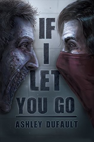 Book cover for If I Let You Go