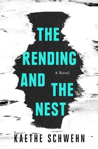 Book cover for The Rending and the Nest