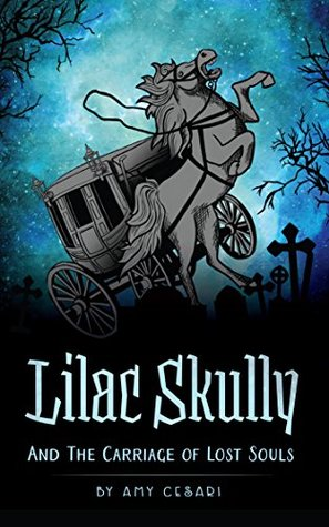 Book cover for Lilac Skully and the Carriage of Lost Souls