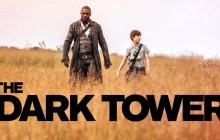 The Dark Tower: The First Full Trailer Has Landed