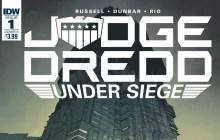 Judge Dredd: Under Siege #1 comic review (IDW)