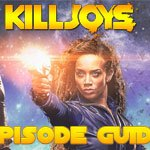 killjoys_episode_guide