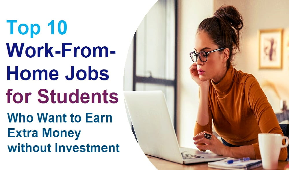 Work-From-Home Jobs for Students