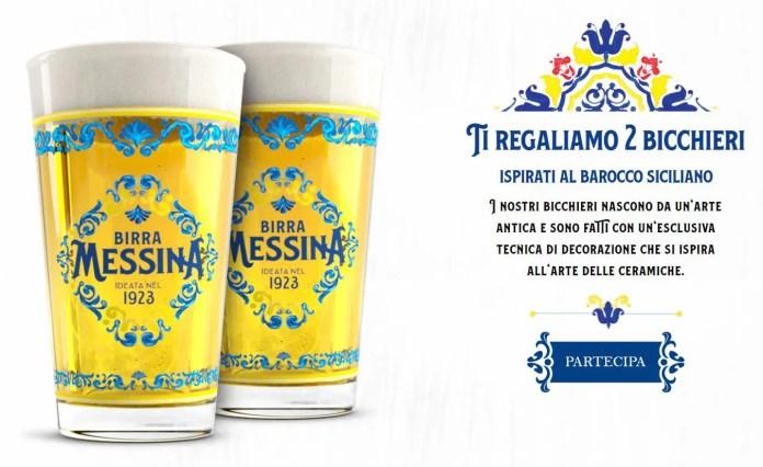 Per te 2 Bicchieri di Birra Messina in omaggio!