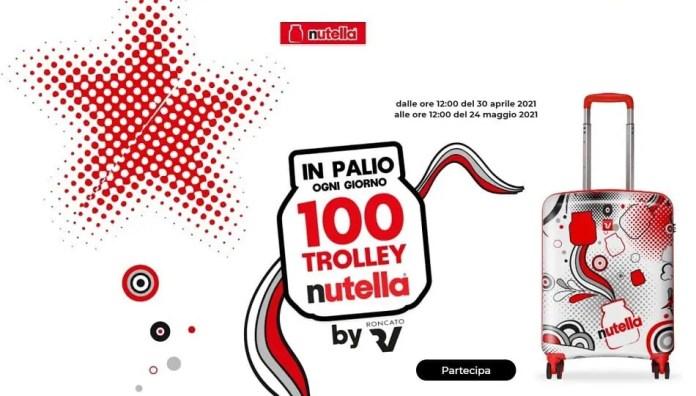 Concorso Nutella Trolley 2021: Prova a vincere uno dei 100 Trolley Nutella®!
