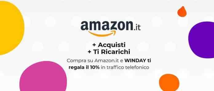 Con WINDAY +Acquisti +Ti Ricarichi comprando su Amazon fino al 30 giugno