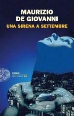 UNA SIRENA A SETTEMBRE - Maurizio De Giovanni