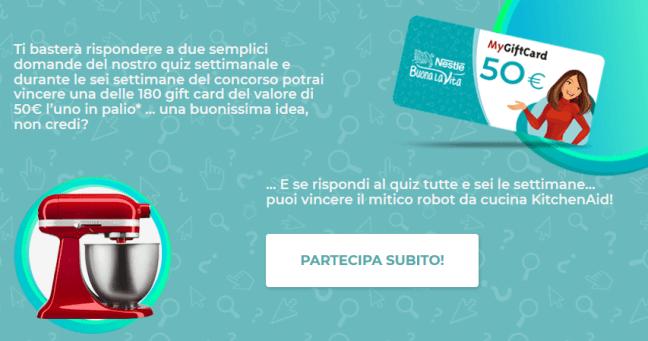 Concorso Buona La Vita Nestle Nestlè Buona La Vita: vinci gift card da 50€ ogni settimana e un KitchenAid in estrazione finale!