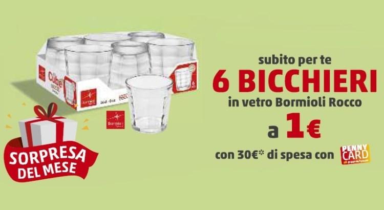 6 bicchieri Bormioli Rocco a solo 1 euro da Penny Market