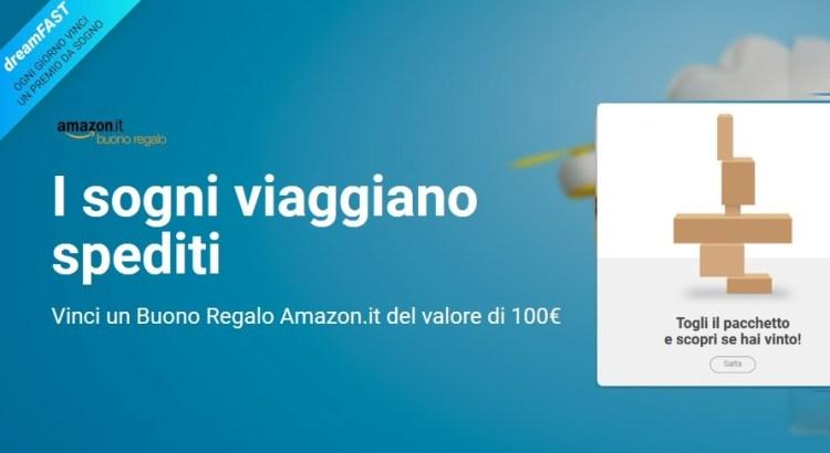 Concorso DreamFast Fastweb vinci Amazon