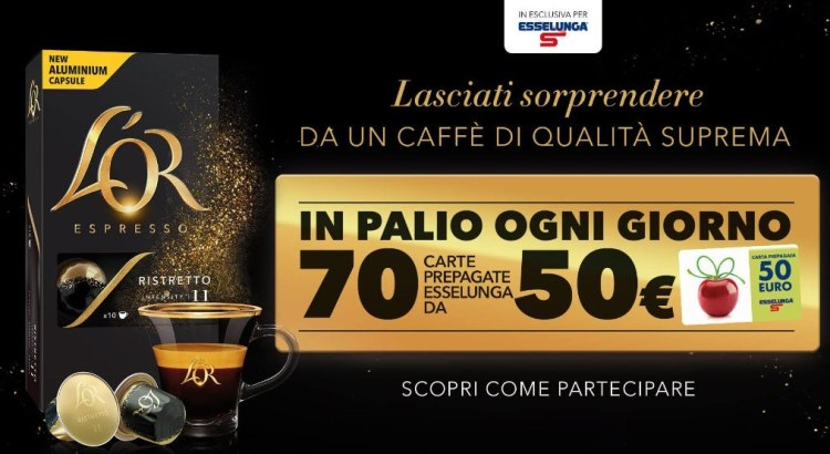 concorso a premi Vinci Esselunga con L Or espresso