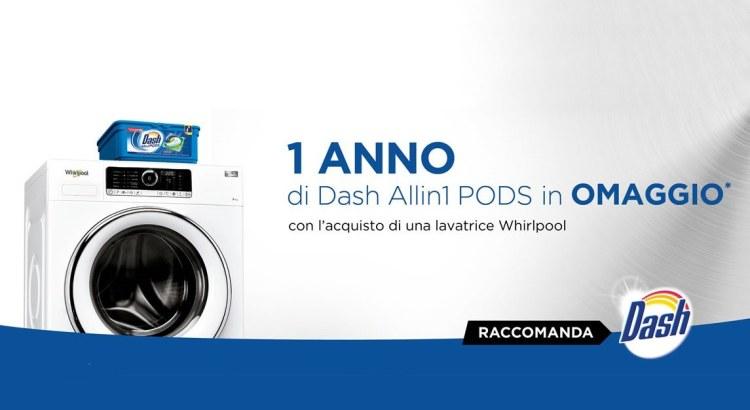 Acquista una lavatrice Whirlpool e ricevi la fornitura per un anno Dash Allin1 PODS