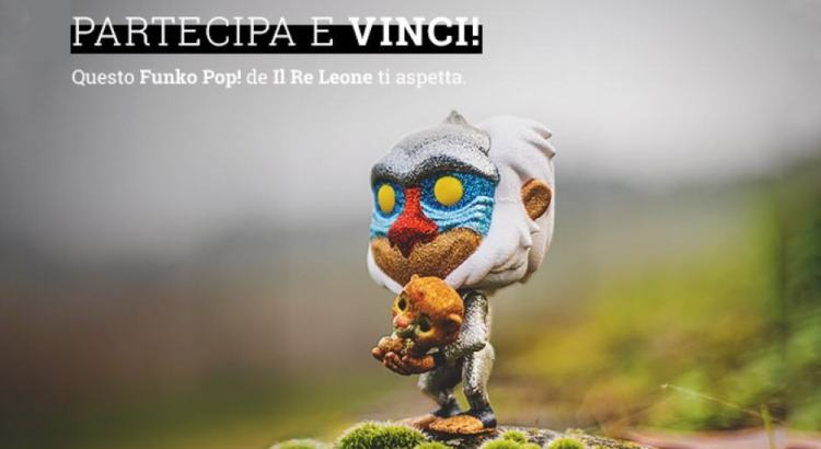 Vinci gratis Funko Pop de Il Re Leone