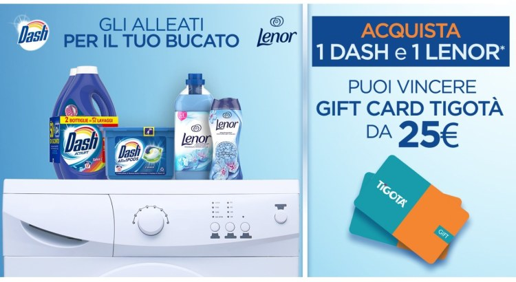 Concorso Dash e Lenor da Tigotà vinci Gift Card da 25 Euro