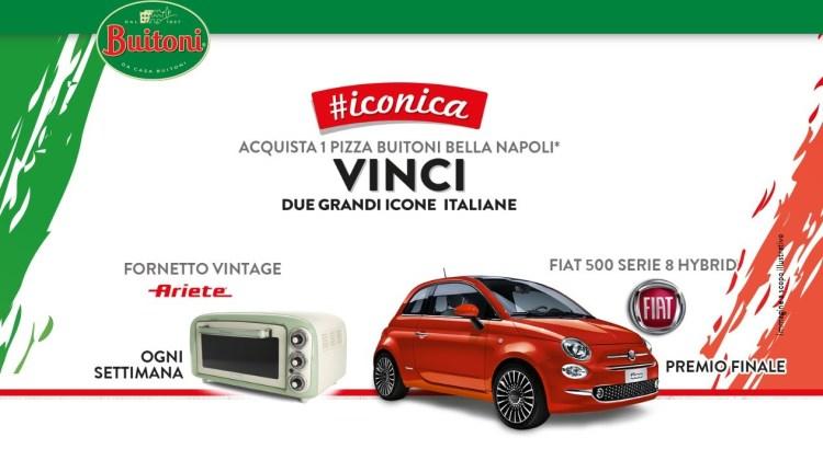 Concorso Buitoni Pizza Bella Napoli Iconica vinci Ariete e Fiat 500