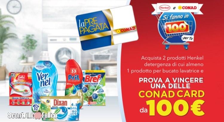 Concorso Henkel e Conad si fanno in 100 per te vinci Carte Prepagata Conad da 100 euro