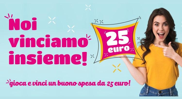 Noi Vinciamo Insieme vinci gratis buoni spesa da 25 euro
