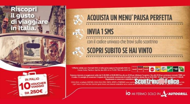 Concorso Autogrill e Coca Cola Riscopri il gusto di viaggiare in italia vinci voucher viaggio da 250 euro