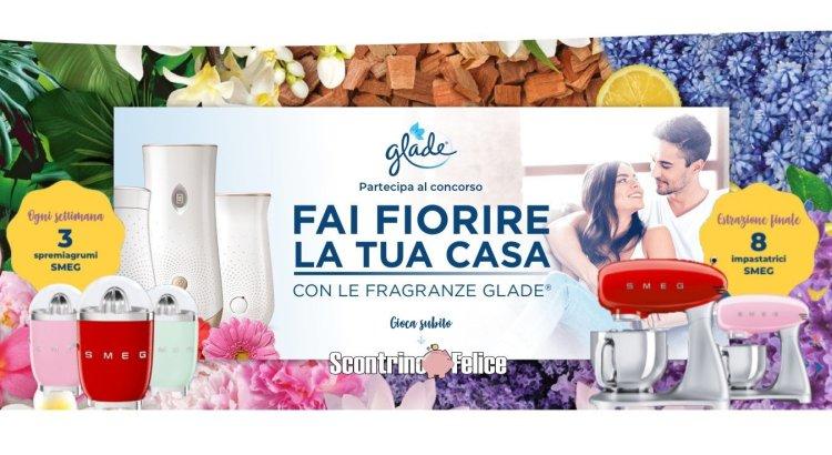 Concorso Glade Dimmi di che fragranza sei vinci spremiagrumi e impastratrici Smeg