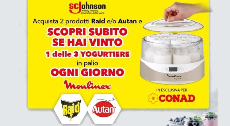 Concorso Raid e Autan da Conad vinci yogurtiere Moulinex