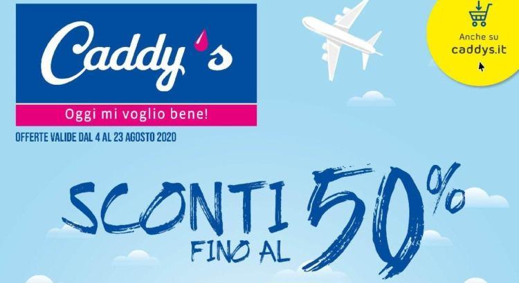 Volantino Caddy's valido dal 4-08-2020 al 23-08-2020