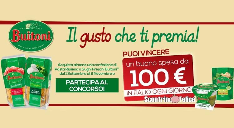 Concorso Buitoni Il gusto che ti premia vinci buoni spesa da 100 euro