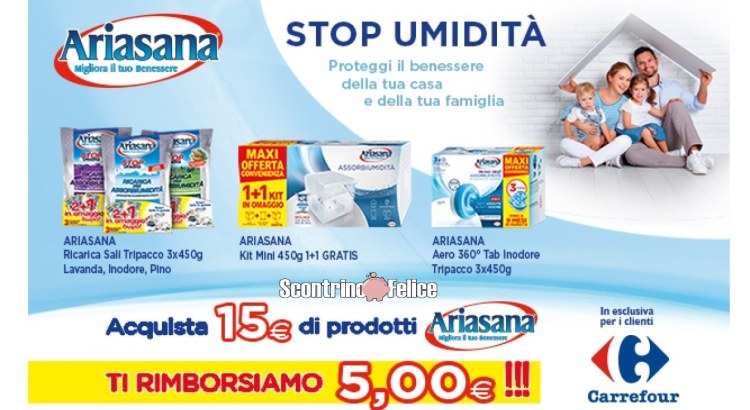 Spendi e Riprendi con Ariasana in Carrefour spendi 15 rimborso 5 euro
