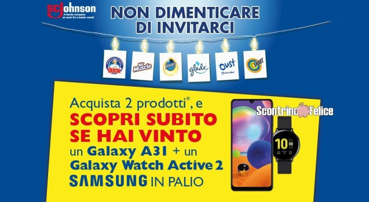 Concorso Glade Oust Duck Pronto Shout Mr Muscle Acqua e Sapone vinci Samsung A31 Galaxy Watch Active 2