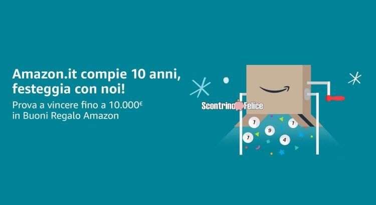 Concorso ufficiale 10 anni di Amazon in palio fino a 10000€ in buoni regalo