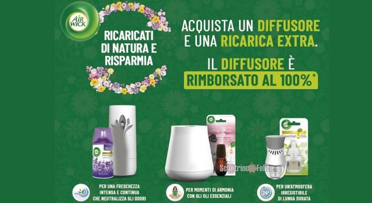 Cashback Ricaricati Di Natura Con Air Wick rimborso diffusore