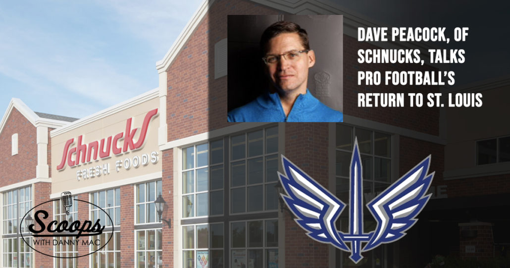 Dave Peacock of Schnucks Talks Supporting Pro Football Again in St. Louis