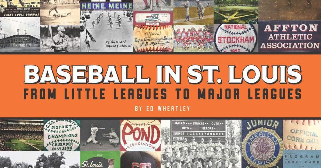 Baseball in St. Louis – Ed Wheatley