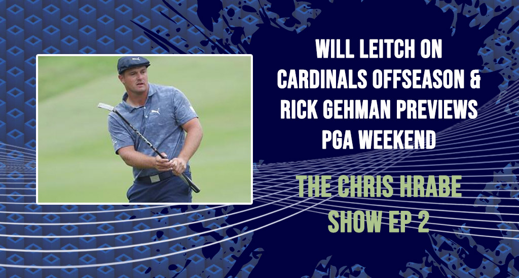 Will Leitch on Cardinals offseason & Rick Gehman previews PGA weekend: The Chris Hrabe Show – Ep. 2