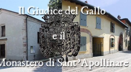 Il Giudice del Gallo e il Monastero di Sant'Apollinare