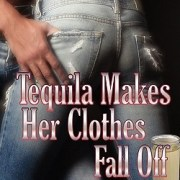 A Nix Review – Tequila Makes her Clothes fall Off by Cara North (4 Stars)