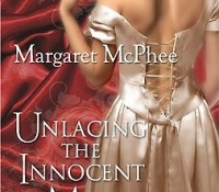 Unlacing the Innocent Miss – Margaret McPhee (4 Stars)