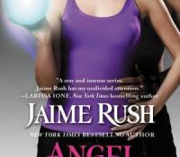 A Nix Review – Angel Seduced by Jaime Rush (4 Stars)