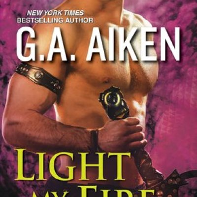 Review Post : Light My Fire by GA Aikin (A Must Read)