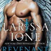 Review Post : Revenant by Larissa Ione (5 Stars)