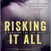 Review Post : Risking it All by Tessa Bailey (4.5 Stars)